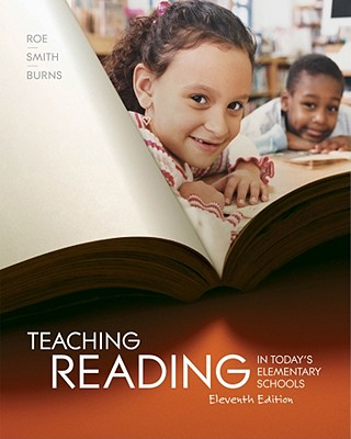 Teaching Reading in Today's Elementary Schools - Roe, Betty, and Smith, Sandra H, and Burns, Paul C