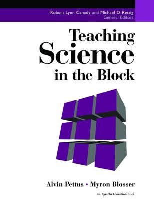 Teaching Science in the Block - Pettus, Alvin
