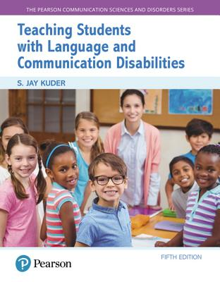 Teaching Students with Language and Communication Disabilities - Kuder, S Jay
