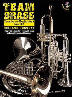 Team Brass: Trombone/Euphonium (Bass Clef) - Duckett, Richard (Composer)