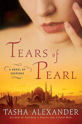 Tears of Pearl: A Novel of Suspense - Alexander, Tasha