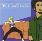 Tec House Living