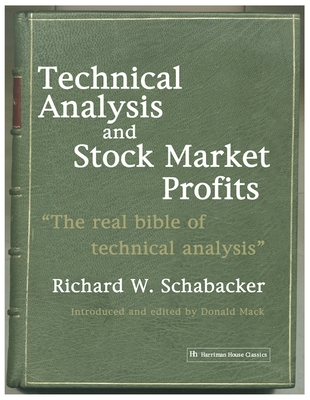 Technical Analysis and Stock Market Profits - Schabacker, R