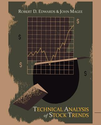 Technical Analysis of Stock Trends - Edwards, Robert D