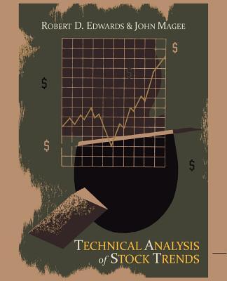 Technical Analysis of Stock Trends - Edwards, Robert D