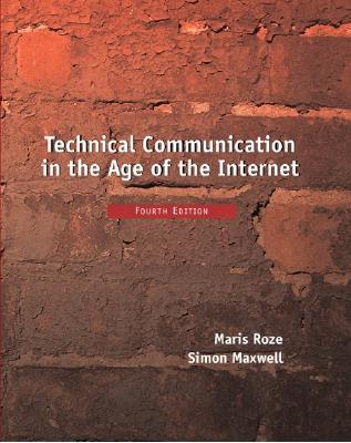 Technical Communication in the Age of the Internet - Roze, Maris
