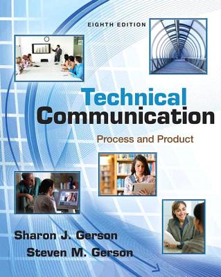 Technical Communication: Process and Product Plus New MyTechCommLab with Etext -- Access Card Package - Gerson, Sharon, and Gerson, Steven