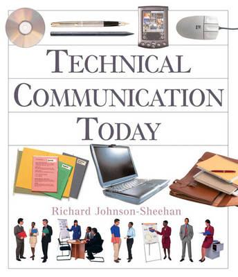 Technical Communication Today - Johnson-Sheehan, Richard