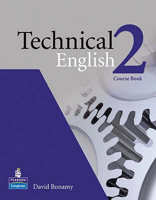 Technical English Level 2 Course Book - Bonamy, David