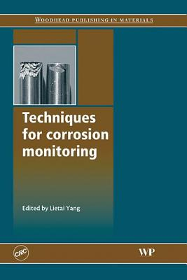 Techniques for Corrosion Monitoring - Yang, L (Editor)