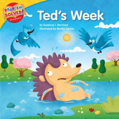 Ted's Week: A Lesson on Bullying - Barchers, Suzanne I
