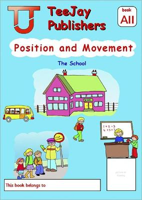 TeeJay Level A Maths: Position and Movement Bk.11 - Strang, Tom, and Geddes, James