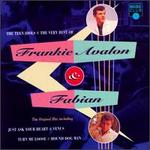 Teen Idols: The Very Best of Frankie Avalon & Fabian