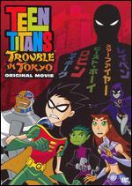 Teen Titans: Trouble in Tokyo -