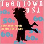 Teen Town USA, Vol. 1 [Lost Gold]