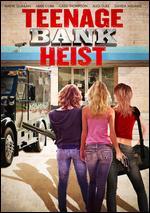 Teenage Bank Heist - Doug Campbell