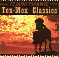 Tejano Picante: Tex-Mex Classics - Various Artists