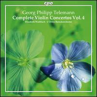 Telemann: Complete Violin Concertos, Vol. 4 - Elizabeth Wallfisch (violin); L'Orfeo Baroque Orchestra; Elizabeth Wallfisch (conductor)