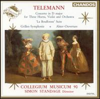 Telemann: Concerto in D; La Bouffonne Suite; Grillen-Symphonie; Alster-Ouverture - Anthony Halstead (horn); Christian Rutherford (horn); Collegium Musicum 90; Raul Diaz (horn); Simon Standage (violin)