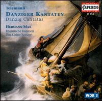 Telemann: Danziger Cantatas - Claudia Schubert (alto); Das kleine Konzert; Howard Crook (tenor); Ingrid Schmithusen (soprano); Klaus Mertens (bass);...