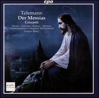 Telemann: Der Messias; Concerti - Jan Kobow (tenor); Klaus Mertens (bass); Marion Eckstein (alto); Telemannisches Collegium Michaelstein;...