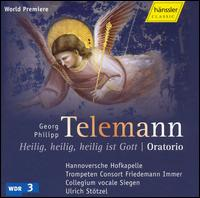 Telemann: Heilig, heilig, heilig ist Gott - Albrecht Pöhl (bass); Andreas Post (tenor); Monika Mauch (soprano); Ralf Popken (alto); Trompeten Consort Friedemann Immer;...