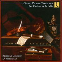 Telemann: Les Plaisirs de la table - François Fernandez (violin); Frédéric de Roos (recorder); Frédéric de Roos (voice flute); Frédéric de Roos (alto recorder);...