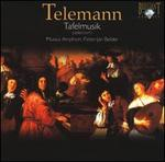 Telemann: Tafelmusik (selection)
