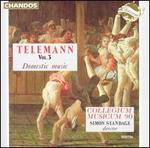 Telemann, Vol. 3: Domestic Music