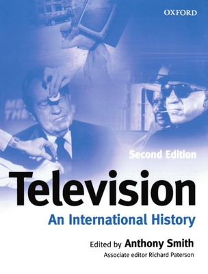 Television: An International History - Smith, Anthony