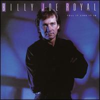 Tell It Like It Is - Billy Joe Royal