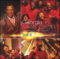 Tell It - Georgia Mass Choir