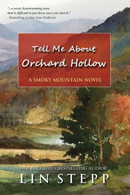Tell Me About Orchard Hollow - Stepp, Lin