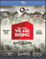 Tell Them We Are Rising: The Story of Black Colleges Anduniversities [Blu-ray]