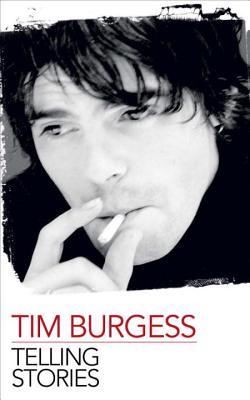 Telling Stories - Burgess, Tim