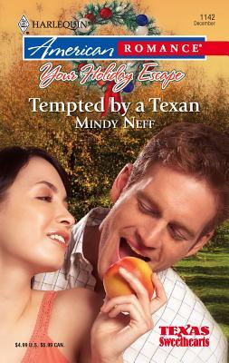 Tempted by a Texan - Neff, Mindy