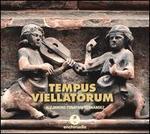 Tempus Viellatorum