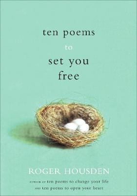 Ten Poems to Set You Free - Housden, Roger