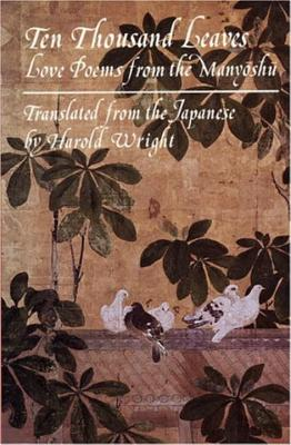 Ten Thousand Leaves - Anonymous, and Wright, Harold (Translated by)