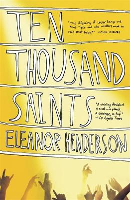 Ten Thousand Saints - Henderson, Eleanor