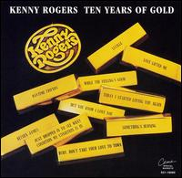 Ten Years of Gold [EMI-Capitol Special Markets] - Kenny Rogers