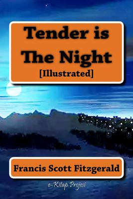 Tender Is the Night - Fitzgerald, Francis Scott