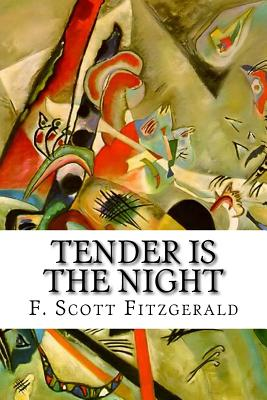 Tender Is the Night - Fitzgerald, F Scott
