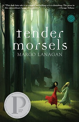 Tender Morsels - Lanagan, Margo