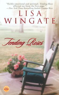 Tending Roses - Wingate, Lisa