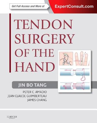 Tendon Surgery of the Hand with Access Code - Tang, Jin Bo, and Amadio, Peter C, MD, and Guimberteau, Jean Claude