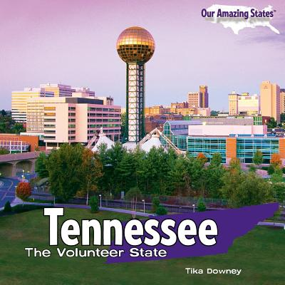 Tennessee: The Volunteer State - Downey, Tika