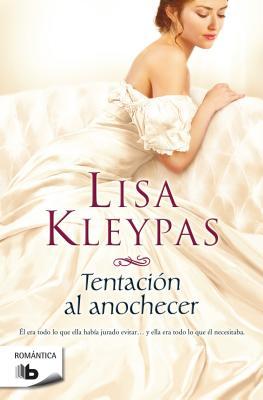 Tentacion Al Anochecer - Kleypas, Lisa