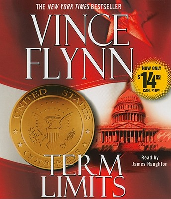 Term Limits - Flynn, Vince, and Naughton, James (Read by)