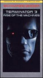 Terminator 3: Rise of the Machines [Movie Cash]